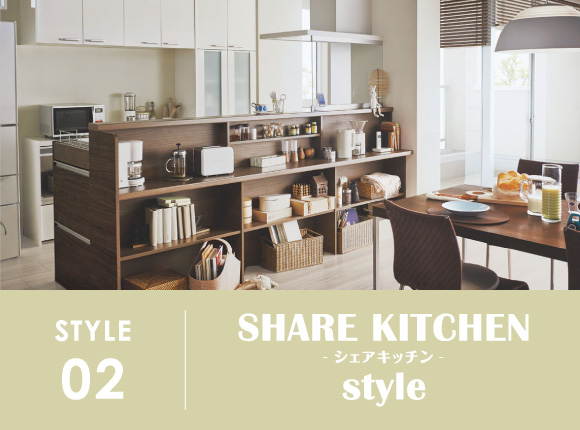 STYLE 02   SHARE KITCHEN style